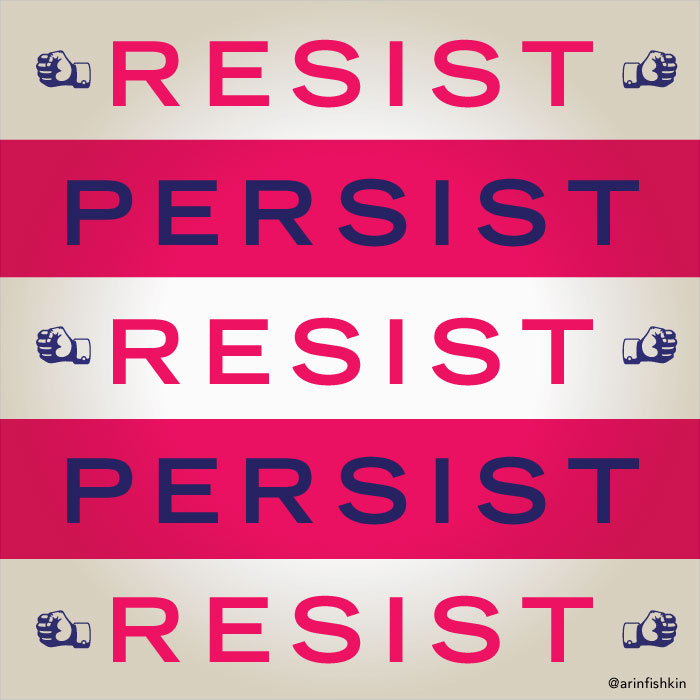 Resist Persist, Still she persisted, Elizabeth Warren