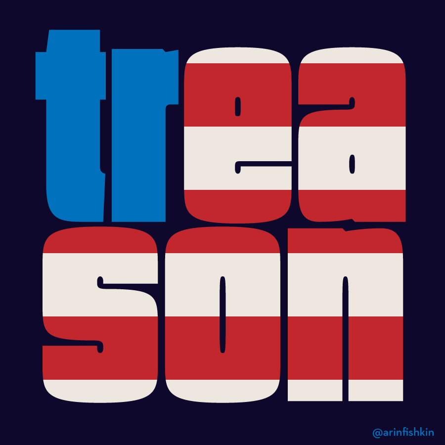 american treason graphic, protest image,